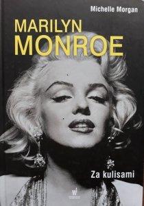 Michelle Morgan • Marilyn Monroe. Za kulisami