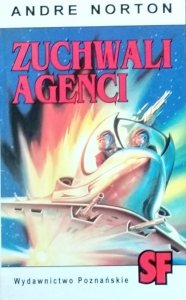 Andre Norton • Zuchwali agenci