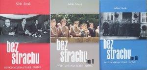 Albin Siwak • Bez strachu. Wspomnienia stare i nowe [komplet] [dedykacja autorska]