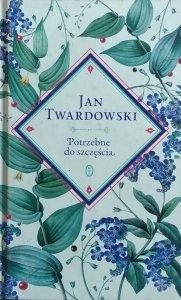 Jan Twardowski • Potrzebne do szczęścia