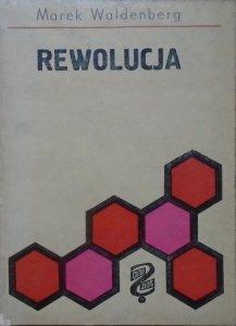 Marek Waldenberg • Rewolucja