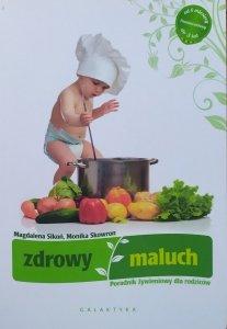 Magdalena Sikoń, Monika Skowron • Zdrowy maluch. Poradnik żywieniowy dla rodziców