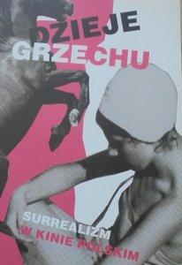 Dzieje grzechu • Surrealizm w kinie polskim