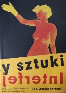 red. Antoni Porczak • Interfejsy sztuki