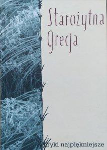 red. Jerzy Kapica • Starożytna Grecja. Liryki najpiękniejsze