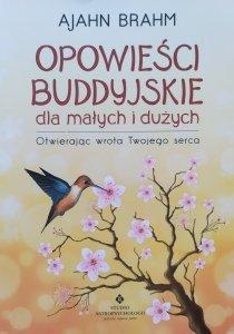 Ajahn Brahm • Opowieści buddyjskie dla małych i dużych