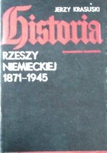 Jerzy Krasuski • Historia Rzeszy Niemieckiej 1871 - 1945