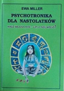 Ewa Miller • Psychotronika dla nastolatków