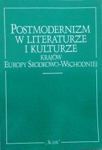 materiały konferencji naukowej • Postmodernizm w literaturze i kulturze krajów Europy środkowo-wschodniej
