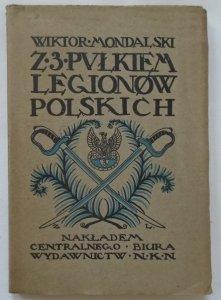 Wiktor Mondalski • Z trzecim pułkiem Legionów Polskich