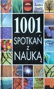 James Trefil • 1001 spotkań z nauką