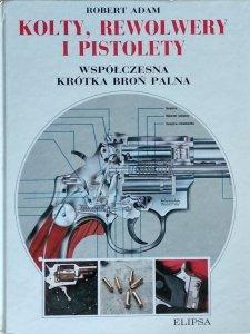 Robert Adam • Kolty, rewolwery i pistolety