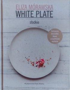 Eliza Mórawska • White Plate. Słodkie