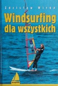 Zdzisław Wirga • Windsurfing dla wszystkich