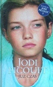Jodi Picoult • Już czas