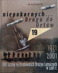 Jerzy Komorowski • Niepokornych Droga do Orłów