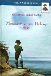 Emmanuel de Las Cases • Memoriał ze św. Heleny. Tom II
