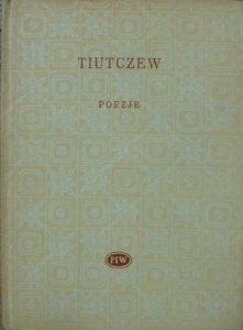 Teodor Tiutczew • Poezje [Biblioteka Poetów]