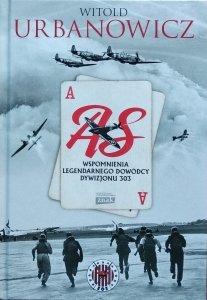 Witold Urbanowicz • As. Wspomnienia legendarnego dowódcy Dywizjonu 303
