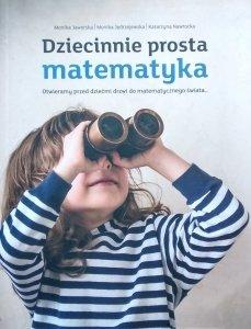 Monika Jaworska • Dziecinnie prosta matematyka