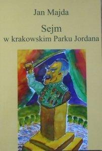 Jan Majda • Sejm w krakowskim Parku Jordana [dedykacja autorska]