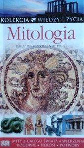 Philip Wilkinson, Philip Neil • Mitologia [Kolekcja Wiedzy i Życia]