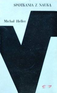 Michał Heller • Spotkania z nauką
