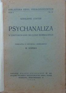 Geraldine Coster • Psychoanaliza w zastosowaniu do ludzi normalnych