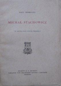 Jerzy Dobrzycki • Michał Stachowicz w setną rocznicę śmieci
