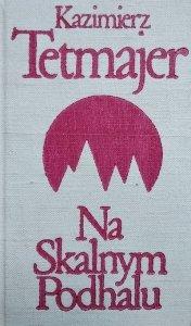 Kazimierz Przerwa-Tetmajer • Na Skalnym Podhalu