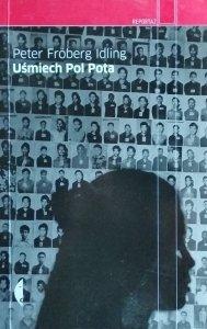 Peter Idling • Uśmiech Pol Pota