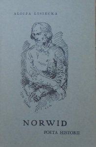 Alicja Lisiecka • Norwid. Poeta historii