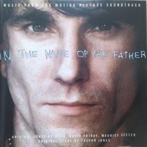 Różni wykonawcy • In the Name of the Father • CD