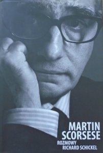 Richard Schickel • Martin Scorsese. Rozmowy