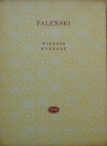 Felicjan Faleński • Wiersze wybrane [Biblioteka Poetów]