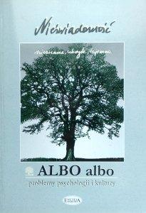 Albo Albo 1/2001. Problemy psychologii i kultury • Nieświadomość [Jung]