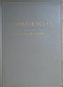 Karol Marks, Fryderyk Engels • Dzieła wybrane tom 1.