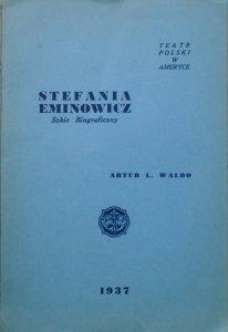 Artur L. Waldo • Stefania Eminowicz. Szkic biograficzny
