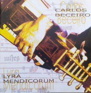 Carlos Beceiro • Lyra Mendicorum • CD