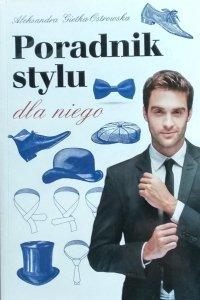 Aleksandra Gietka-Ostrowska • Poradnik stylu dla niego