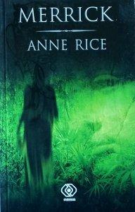Anne Rice • Merrick