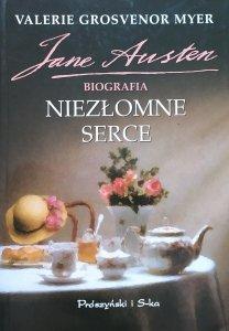 Valerie Grosvenor Myer • Niezłomne serce. Jane Austen. Biografia