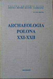 Archaeologia Polona XXI-XXII
