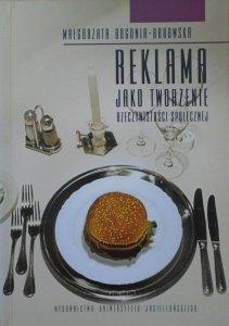 Małgorzata Bogunia-Borowska • Reklama jako tworzenie rzeczywistości społecznej