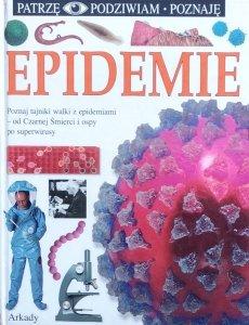 Brian Ward • Epidemie [Patrzę Podziwiam Poznaję]
