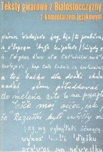 A. Obrębska Jabłońska • Teksty gwarowe z Białostocczyzny z komentarzem językowym