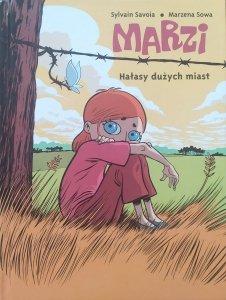 Sylvain Savoia, Marzena Sowa • Marzi. Hałasy dużych miast