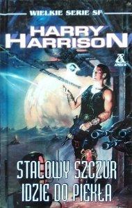 Harry Harrison • Stalowy Szczur idzie do piekła