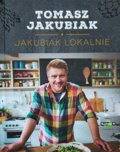 Tomasz Jakubiak • Jakubiak lokalnie