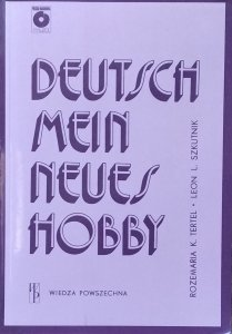 Leon Leszek Szkutnik, Rozemaria Krystyna Tertel • Deutsch Mein Neues Hobby